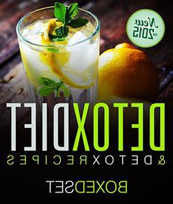 Detox Diet & Detox Recipes in 10 Day Detox: Detoxification o